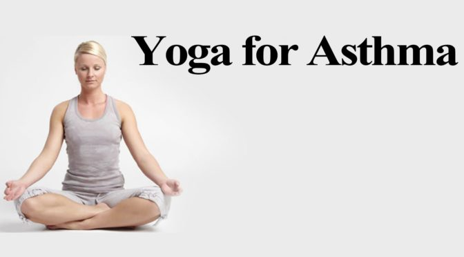 25 Yoga Poses To Treat Asthma